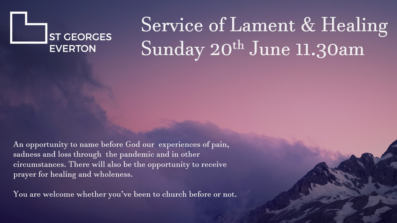 Service of Lament & Healing- Sunday 20th June 11.30am